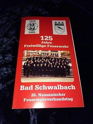 125 Jahre Freiwillige Feuerwehr Bad Schwalbach Anno 1995
