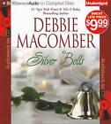 Silver Bells by Debbie Macomber (CD-Audio, 2010)