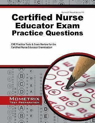 Certified Nurse Educator Exam Practice Questions : CNE Practice ...