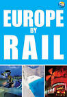 Europe by Rail: 2007 by Thomas Cook Publishing (Paperback, 2007)