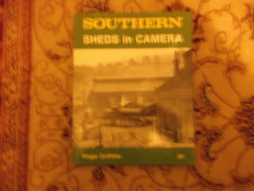 1 of 1 - Southern Sheds in Camera by Roger Griffiths (Hardback, 1989)