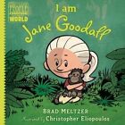 I am Jane Goodall by Brad Meltzer (Hardback, 2016)