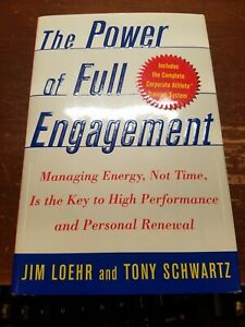 The-Power-of-Full-Engagement-Managing-Energy-Not-Time-Signed-by-Author