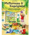 Pfeffernuss & Kugelglanz von Jakobine Wierz (2013, Taschenbuch)