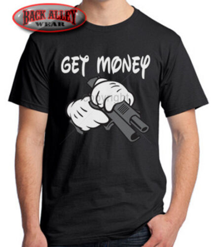 Get Money T-SHIRT M-3XL Mouse Hand on my 9 Mil Gun FUNNY PAID CASH