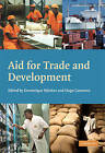 Aid for Trade and Development by Cambridge University Press (Paperback, 2009)