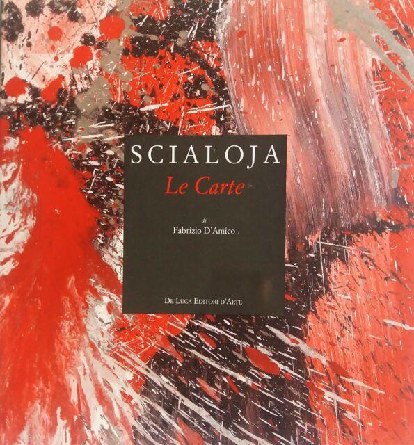 SCIALOJA - D'Amico Fabrizio, Scialoja. Le Carte. De Luca, 2011