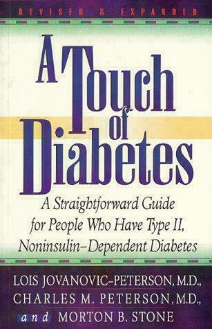 A Touch of Diabetes: A Straightforward Guide for People who have Type II, Nonin