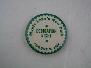 Vtg-1950-Maple-Lake-039-s-New-Park-Dedication-Night-Minnesota-MN-Button-Pinback-Pin