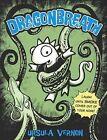 Dragonbreath, Number 1 by Ursula Vernon (Paperback / softback)