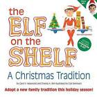 The Elf on the Shelf: A Christmas Tradition by Carol V Aebersold, Chanda A Bell (Mixed media product, 2012)