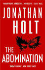 The Abomination by Jonathan Holt (Paperback, 2013)