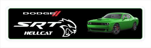 """Hellcat SRT Aluminum signs  6/"""" x 24/"""""""