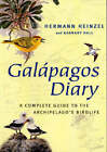 Galapagos Diary: A Complete Guide to the Archipelago's Birdlife by Barnaby Hall, Hermann Heinzel (Paperback, 2000)