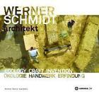 Werner Schmidt Architekt von Andrea Bocco Guarneri (2013, Gebundene Ausgabe)