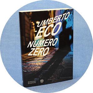 Umberto-Eco-NUMERO-ZERO-1-ed-Bompiani-2015-cartonata-certificata-SIAE