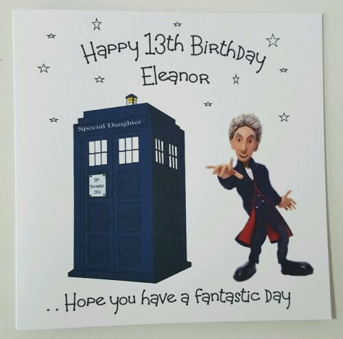 Personalised Birthday Card Doctor Dr Who Son Daughter Dad Brother 13th 16TH 18TH