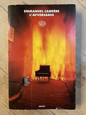 Emmanuel Carrère - L'avversario; PRIMA EDIZIONE Einaudi Coralli 2000
