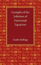 Examples of the Solutions of Functional Equations by Charles Babbage (2013,...