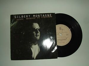 Gilbert-Montagne-Entre-Douceur-Et-Violence-Disco-Vinile-45-Giri-7-034-Francia-1989