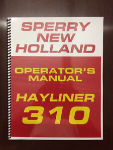 Sperry New Holland Hayliner 310 Square Rectangle Baler Operators Owners Manual