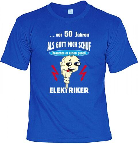 Geburtstag für Elektriker Geschenk Geschenk Idee Lustiges T-Shirt 50