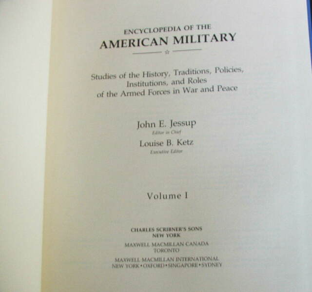 Encyclopedia of the American Military : Studies of the