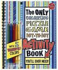 The Only Activity Book You'll Ever Need by Editors of Klutz (Mixed media product, 2009)