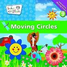 Moving Circles by Disney Publishing Worldwide (Board book, 2011)