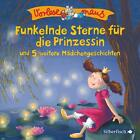 Funkelnde Sterne für die Prinzessin und 5 weitere Prinzessinnengeschichten von Julia Breitenöder (2015)