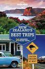 New Zealand's Best Trips by Brett Atkinson, Lonely Planet, Sarah Bennett, Lee Slater (Paperback, 2016)