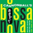 Cannonballs Bossa Nova von Cannonball Adderley (2013)