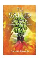 Tu Salud Al Dia (spanish Edition) Free Shipping