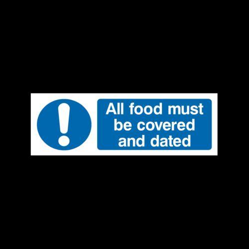 Adesivo-Tutte le Taglie e materiali Tutti gli alimenti devono essere coperte e datato Firmare