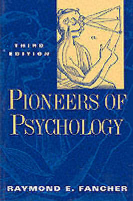 1 of 1 - Pioneers of Psychology, Fancher, Raymond E, Used; Good Book