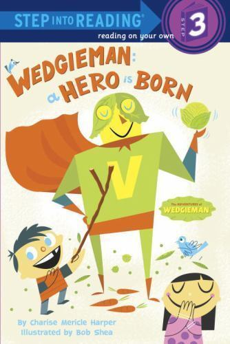Wedgieman: A Hero Is Born (Step into Reading) by Harper, Charise Mericle