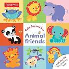 Fisher Price Baby See and Say Animal Friends by Fisher-Price (Board book, 2015)