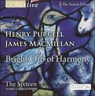Bright Orb of Harmony - Henry Purcell, James MacMillan (CD, Apr-2009, Coro (Classical Label))