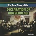 The True Story of the Declaration of Independence by Willow Clark (Paperback / softback, 2013)