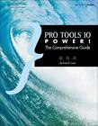 Power!: Pro Tools 10 Power! : The Comprehensive Guide by Frank D. Cook (2012, Paperback)