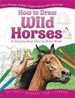 Wild Horses by Lisa Regan, Nicholas Forder, Beckie Williams (Paperback, 2011)