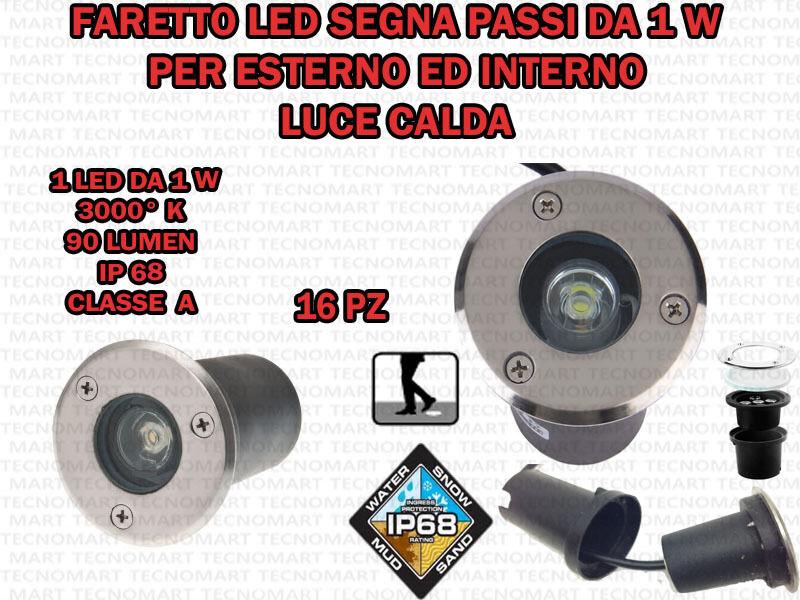 16 FARI INCASSO LED 1W ESTERNO LUCE CALDA SEGNA PASSO CALPESTABILE IP68 GIARDINO