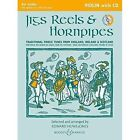 Jigs, Reels & Hornpipes: Violin Edition by Boosey & Hawkes Music Publishers Ltd (Mixed media product, 2014)