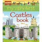 My Very First Castles Book by Abigail Wheatley (Hardback, 2015)