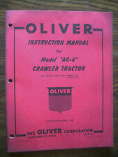 Oliver Ag 6 Crawler Owners Manual