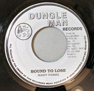 Ruddy-Thomas-Bound-To-Lose-45-Dungle-Man-1990-Reggae-Digi-VG