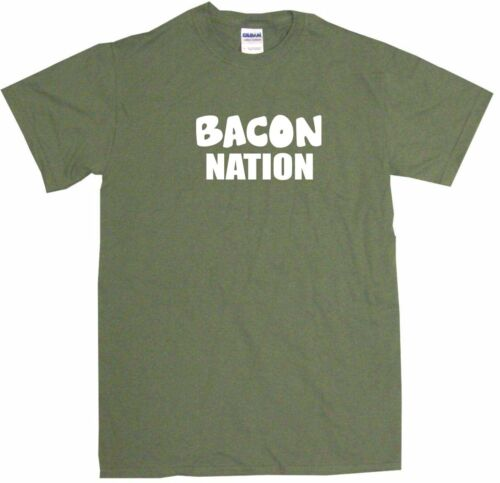 Bacon Nation Mens Tee Shirt Pick Size Color Small-6XL