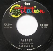 LES BEL-AIR Fa fa fa FRENCH SOUL Canada QUEBEC 1968 Groupe 45 Vinyl LISTEN!!!