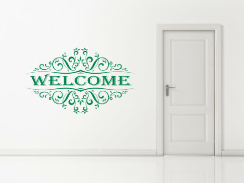 Window Decal sticker Art Any Colour. Welcome Quote with Vintage Scroll Wall