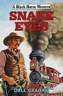 Snake Eyes by Graham Dale (Hardback, 2015)